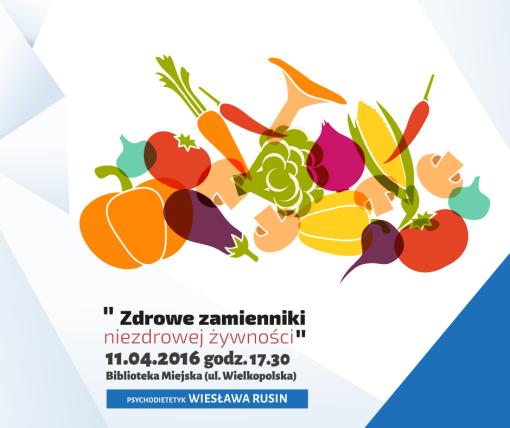 Zdrowe zamienniki, niezdrowej żywności